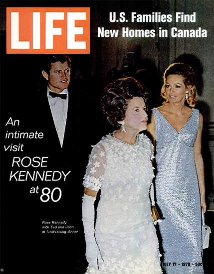 Rose Kennedy with Ted and Joan 17 Jul 1970 Copyright Life Magazine   Life Magazine Color Photo Covers 1937-1970