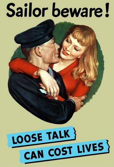 Sailor Beware Loose Talk Can Cost Lives Sailor   Vintage War Propaganda Posters 1891-1970