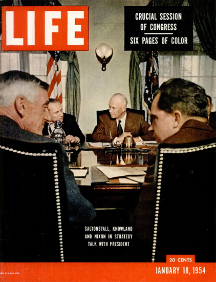 Saltonstall Knowland Nixon Eisenhower 18 Jan 1954 CopyR Life Magazine | Life Magazine Color Photo Covers 1937-1970