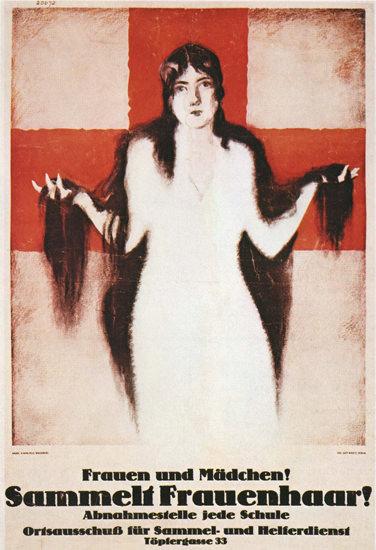Sammelt Frauenhaar Collect Women Hair | Vintage War Propaganda Posters 1891-1970