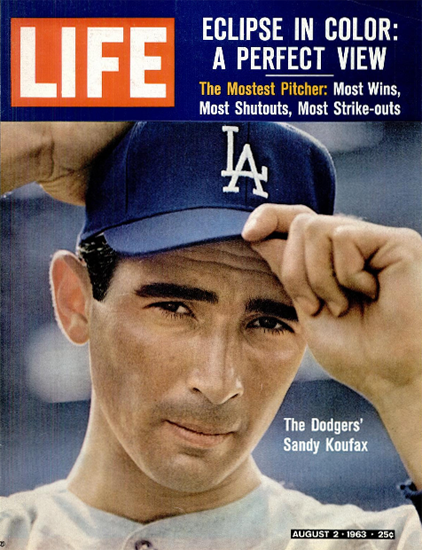 Sandy Koufax The Mostest Pitcher 2 Aug 1963 Copyright Life Magazine | Life Magazine Color Photo Covers 1937-1970