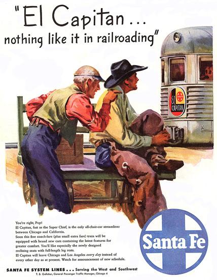Santa Fe El Capitan Nothing Like It 1947 | Vintage Travel Posters 1891-1970