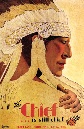 Santa Fe The Chief Is Still Chief 1931 H Villa | Vintage Travel Posters 1891-1970