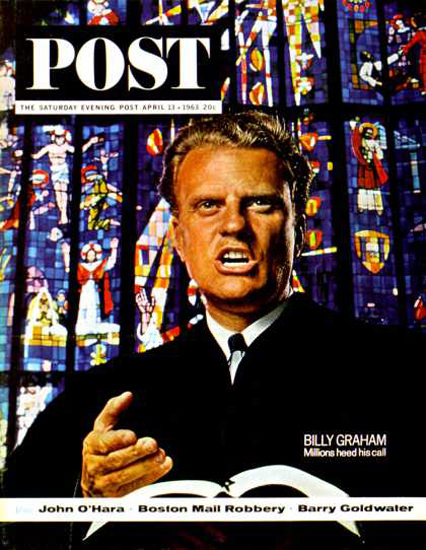 Saturday Evening Post Copyright 1963 Billy Graham His Call | Vintage Ad and Cover Art 1891-1970