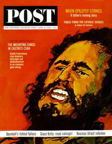 Saturday Evening Post Copyright 1963 Fidel Castro Chaos | Vintage Ad and Cover Art 1891-1970