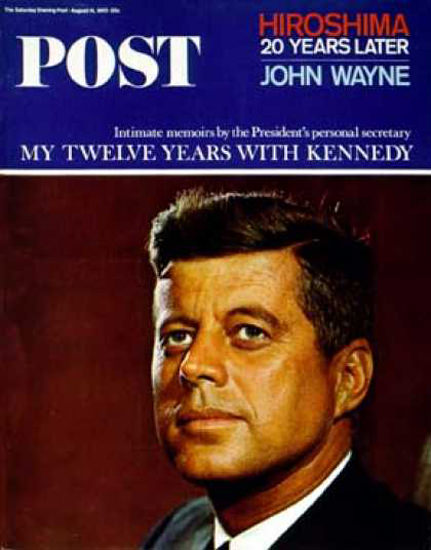 Saturday Evening Post Copyright 1965 John F Kennedy | Vintage Ad and Cover Art 1891-1970