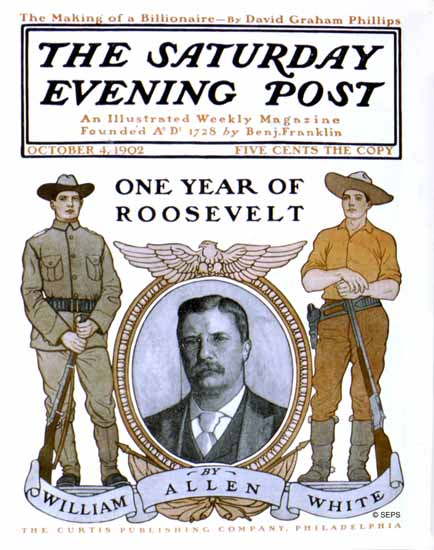 Saturday Evening Post One Year of Roosevelt 1902_10_04 | The Saturday Evening Post Graphic Art Covers 1892-1930