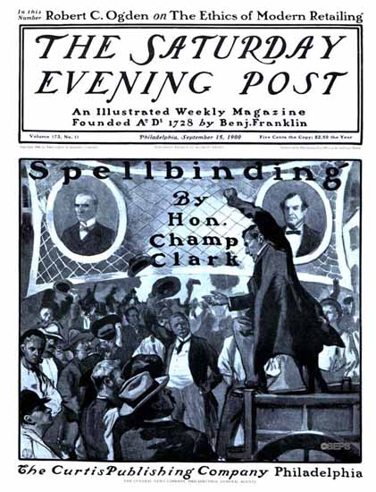 Saturday Evening Post Spellbinding 1900_09_15 | The Saturday Evening Post Graphic Art Covers 1892-1930