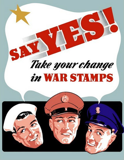 Say Yes Take Your Chance In War Stamps | Vintage War Propaganda Posters 1891-1970