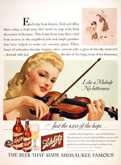 Schlitz Beer A Melody No Bitterness 1943 Violinist | Sex Appeal Vintage Ads and Covers 1891-1970