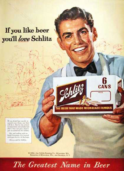 Schlitz Beer If You Like Beer Youll Love It 1954 | Vintage Ad and Cover Art 1891-1970