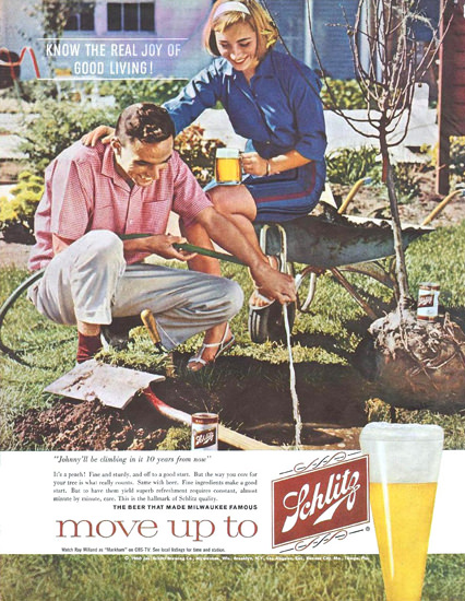 Schlitz Beer Planting A Tree Move Up To 1960 | Vintage Ad and Cover Art 1891-1970