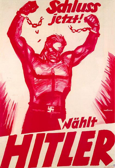 Schluss Jetzt Waehlt Hitler Mjölnir 1932 | Vintage War Propaganda Posters 1891-1970