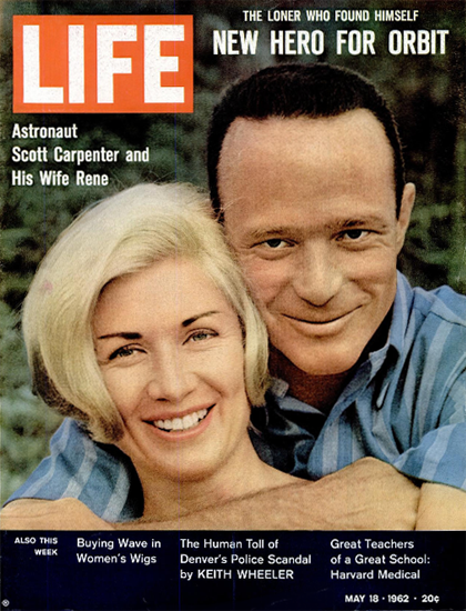 Scott Carpenter and his Wife Rene 18 May 1962 Copyright Life Magazine | Life Magazine Color Photo Covers 1937-1970