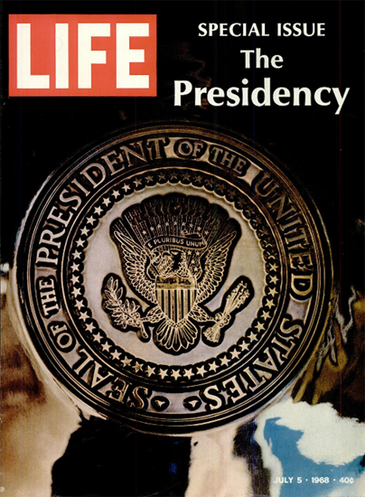 Seal of the President of United States 5 Jul 1968 Copyright Life Magazine | Life Magazine Color Photo Covers 1937-1970