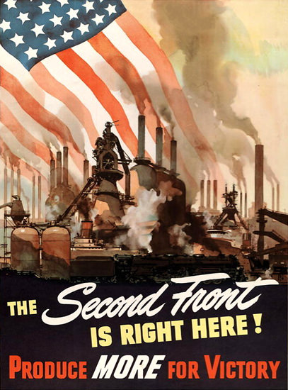 Second Front Is Right Here Produce For Victory | Vintage War Propaganda Posters 1891-1970