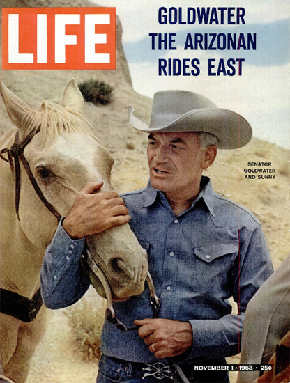 Senator Barry Goldwater Arizona 1 Nov 1963 Copyright Life Magazine | Life Magazine Color Photo Covers 1937-1970