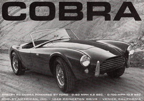 AC Cobra 1963 by Carroll Shelby Venice CA Power By Ford | Vintage Cars 1891-1970