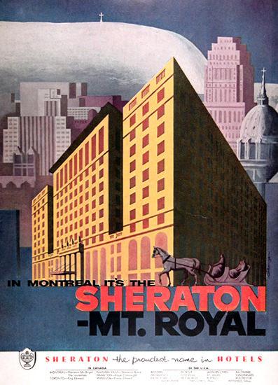 Sheraton Mount Royal Montreal 1954 Sheraton | Vintage Travel Posters 1891-1970