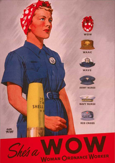 Shes A WOW Woman Ordnance Worker | Vintage War Propaganda Posters 1891-1970