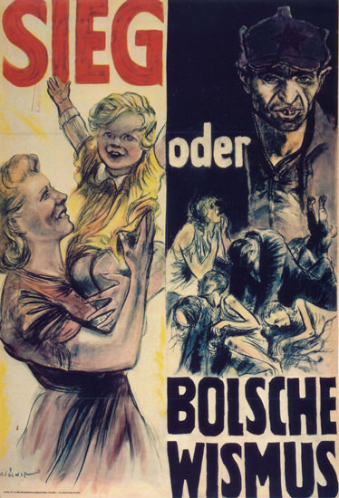 Sieg Oder Bolschewismus Victory Or Bolshevism | Vintage War Propaganda Posters 1891-1970