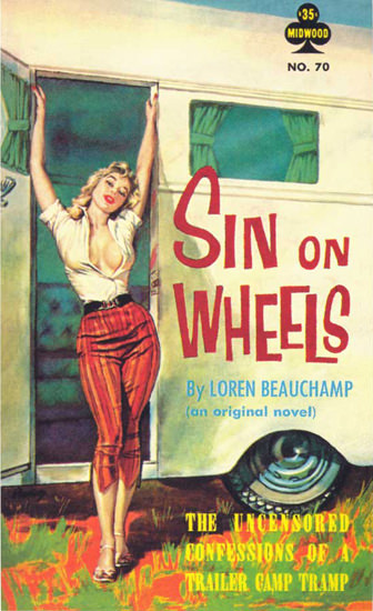 Sin On Wheels Book Loren Beauchamp 1961 | Sex Appeal Vintage Ads and Covers 1891-1970