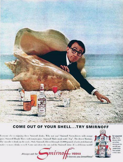 Smirrnoff Vodka Woody Allen Out Of Shell 1966 | Sex Appeal Vintage Ads and Covers 1891-1970