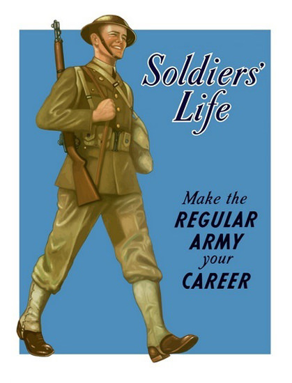 Soldiers Life Make The Regular Army Your Career | Vintage War Propaganda Posters 1891-1970