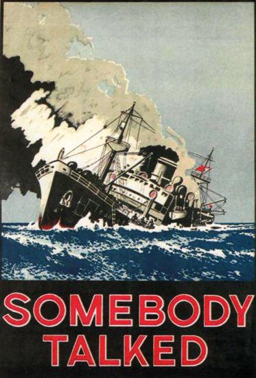 Somebody Talked Ceylon Sri Lanka Sinking Ship | Vintage War Propaganda Posters 1891-1970