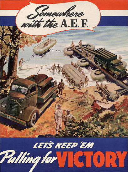 Somewhere With The AEF Lets Keep Em Pulling | Vintage War Propaganda Posters 1891-1970