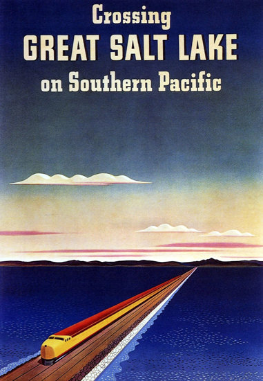 Southern Pacific Crossing Great Salt Lake H Hall | Vintage Travel Posters 1891-1970