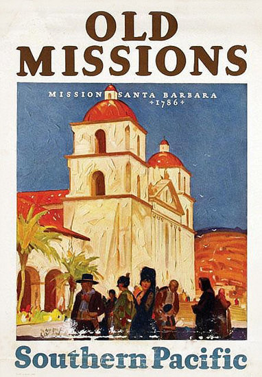 Southern Pacific Old Missions Santa Barbara 1920 | Vintage Travel Posters 1891-1970