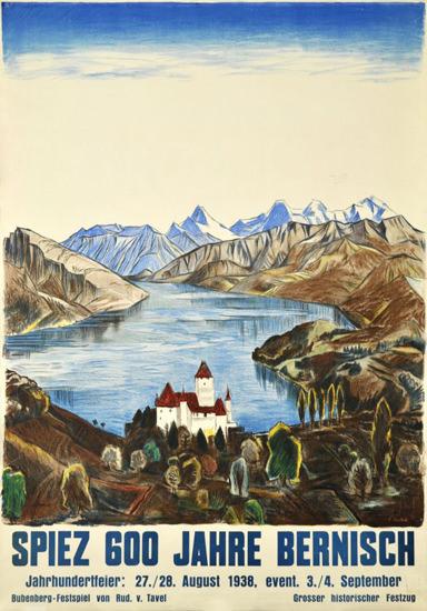 Spiez 600 Jahre Bernisch Switzerland  1938   Vintage Travel Posters 1891-1970