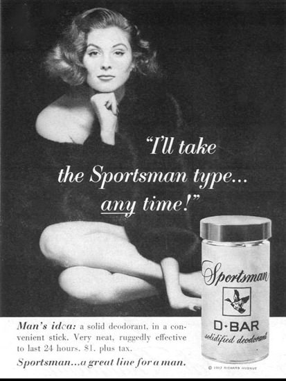 Sportsman D-Bar Deodorant BW Girl 1957 | Sex Appeal Vintage Ads and Covers 1891-1970