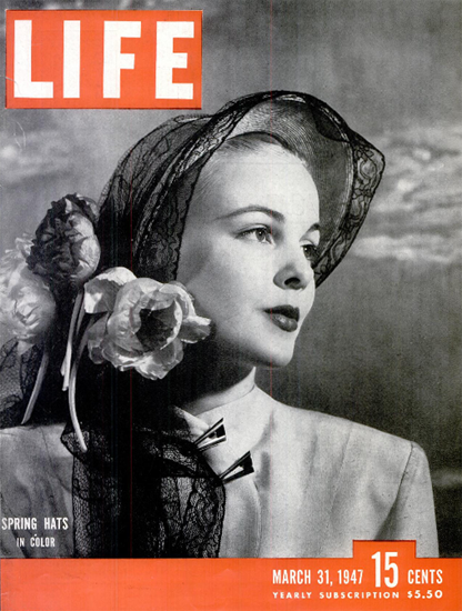 Spring Hats in Color 31 Mar 1947 Copyright Life Magazine | Life Magazine BW Photo Covers 1936-1970
