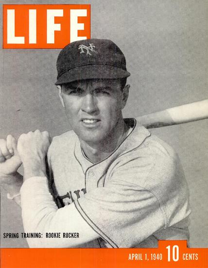 Spring Training Rookie Rucker 1 Apr 1940 Copyright Life Magazine | Life Magazine BW Photo Covers 1936-1970