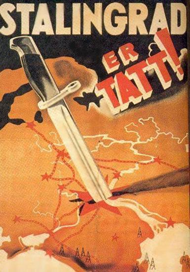 Stalingrad Er Tatt | Vintage War Propaganda Posters 1891-1970