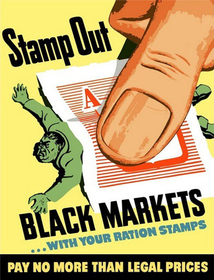 Stamp Out Black Markets With Ration Stamps | Vintage War Propaganda Posters 1891-1970