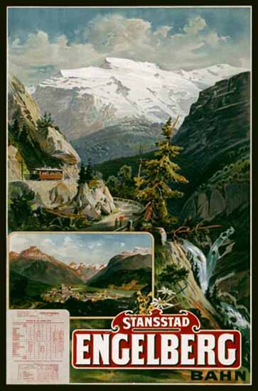 Stansstad Engelberg Bahn Swiss Alps Switzerland 1899 | Vintage Travel Posters 1891-1970