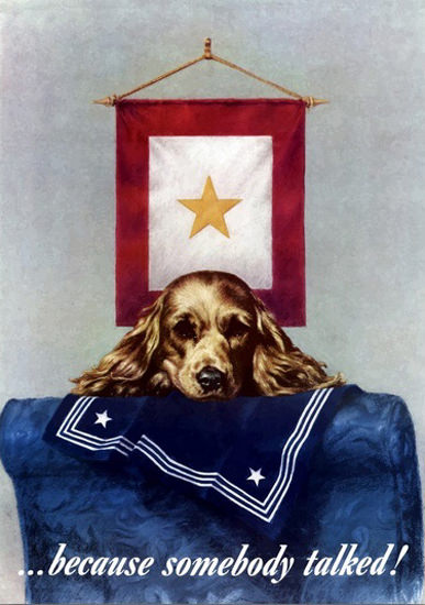Star Because Someone Talked Mourning Dog | Vintage War Propaganda Posters 1891-1970