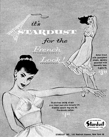 Stardust Lingerie French Look Paris 1957 | Sex Appeal Vintage Ads and Covers 1891-1970