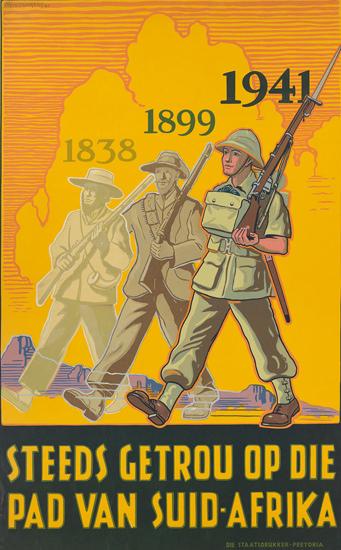 Steeds Getrou Op Die Pad Van Suid-Afrika 1941 | Vintage War Propaganda Posters 1891-1970