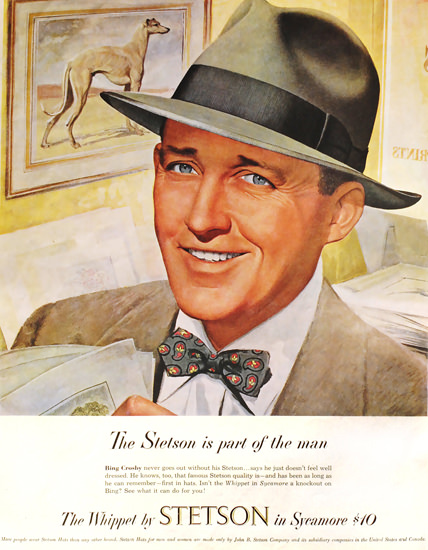 Stetson Hat Bing Crosby Whippet Sycamore | Sex Appeal Vintage Ads and Covers 1891-1970