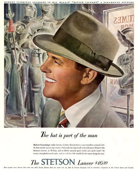 Stetson Hat Lancer Pobert Cummings | Sex Appeal Vintage Ads and Covers 1891-1970