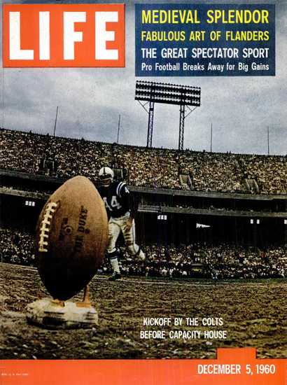 Steve Myhra Kickoff Chicago Bears 5 Dec 1960 Copyright Life Magazine | Life Magazine Color Photo Covers 1937-1970