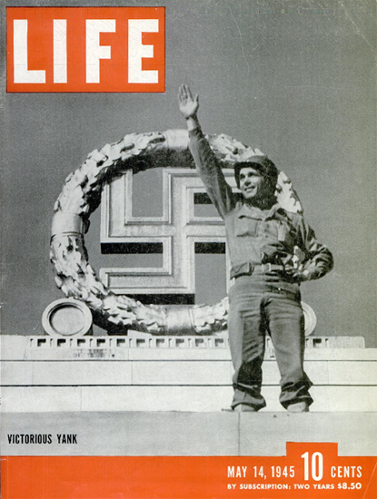 Strickland the Victorious Yank 14 May 1945 Copyright Life Magazine | Life Magazine BW Photo Covers 1936-1970