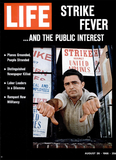 Strike against United Airlines 26 Aug 1966 Copyright Life Magazine   Life Magazine Color Photo Covers 1937-1970