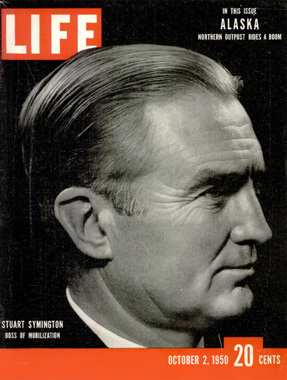 Stuart Symington 2 Oct 1950 Copyright Life Magazine | Life Magazine BW Photo Covers 1936-1970