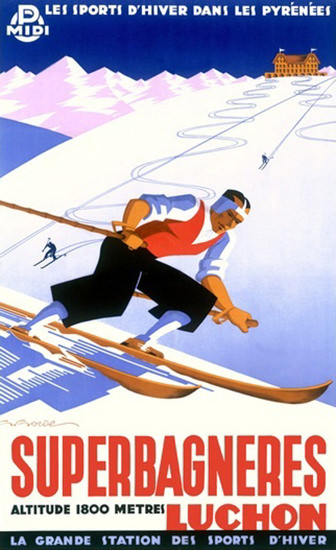 Superbagneres Luchon Les Pyrenees Skiing | Vintage Travel Posters 1891-1970