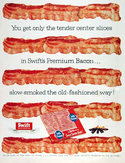 Swift Bacon 1955 Only The Tender Center Slices | Vintage Ad and Cover Art 1891-1970
